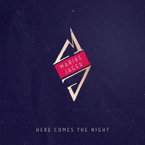 Marike Jager - Here Comes the Night